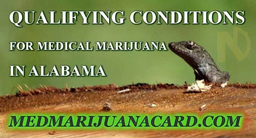Alabama Medical Marijuana Qualifying Conditions