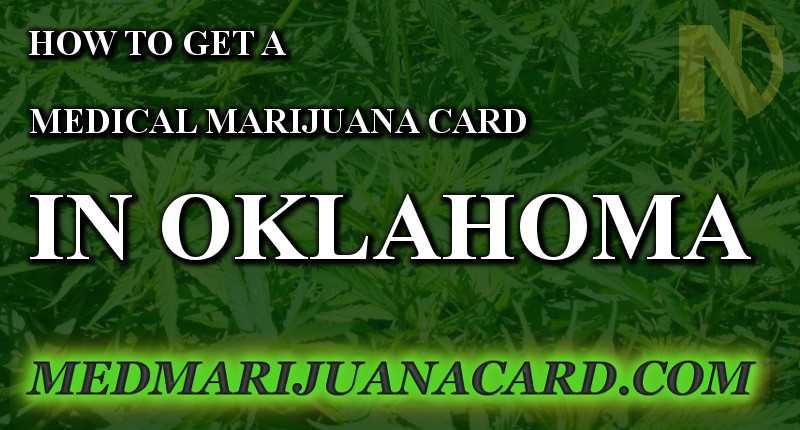 How to get a marijuana card in Oklahoma
