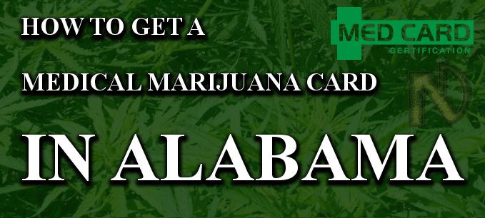 How To Get A Marijuana Card In Alabama