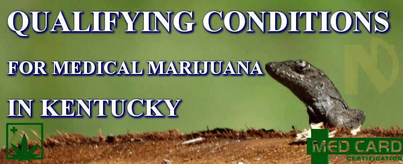Kentucky marijuana qualifying conditions