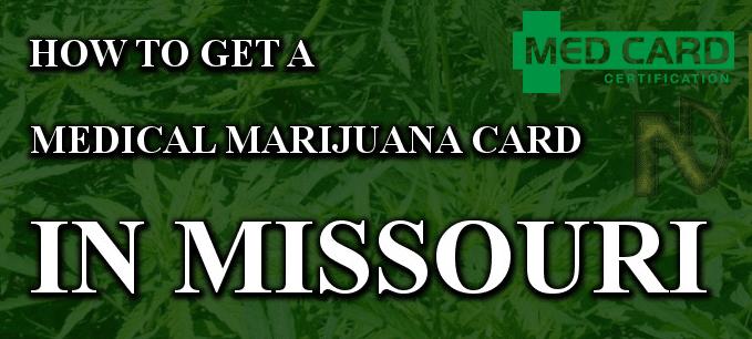 Missouri Medical Marijuana Cards