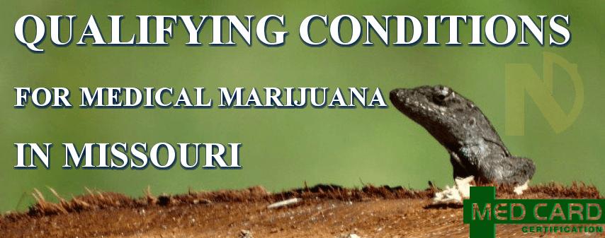 Missouri Marijuana Qualifying Conditions
