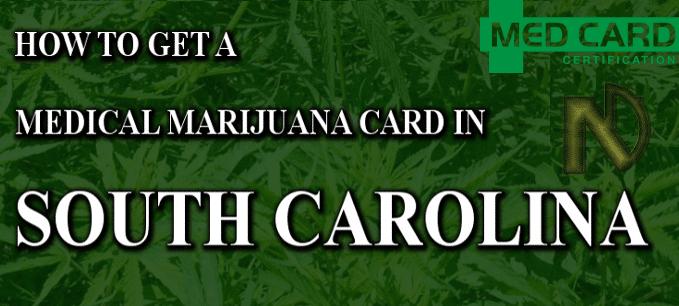 South Carolina Medical Marijuana Cards