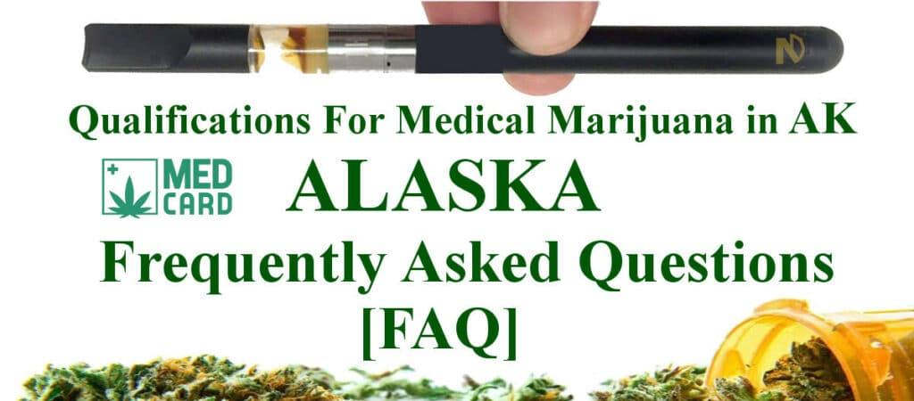 Alaska Medical And Recreational Marijuana FAQ