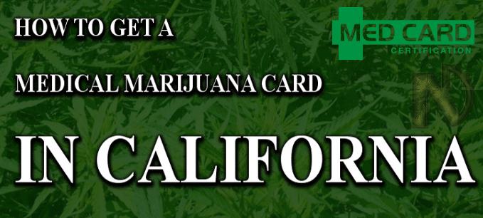 How To Get A Medical Marijuana Card In California