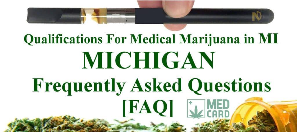 Michigan Marijuana FAQ