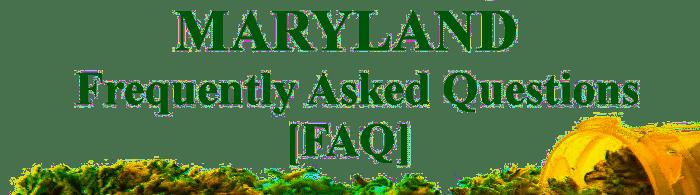 MD cannabis FAQ