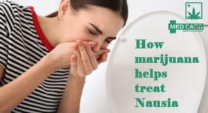 How Marijuana Helps Treat nausea