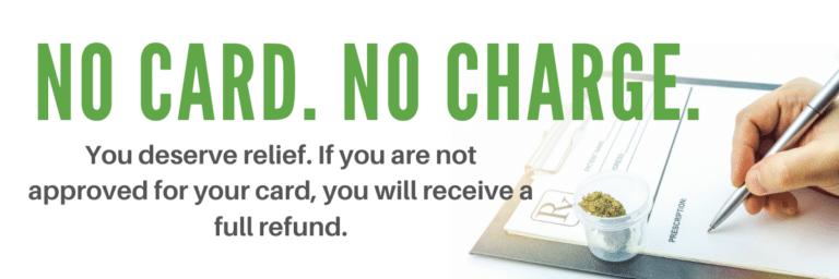 No Card - No Charge